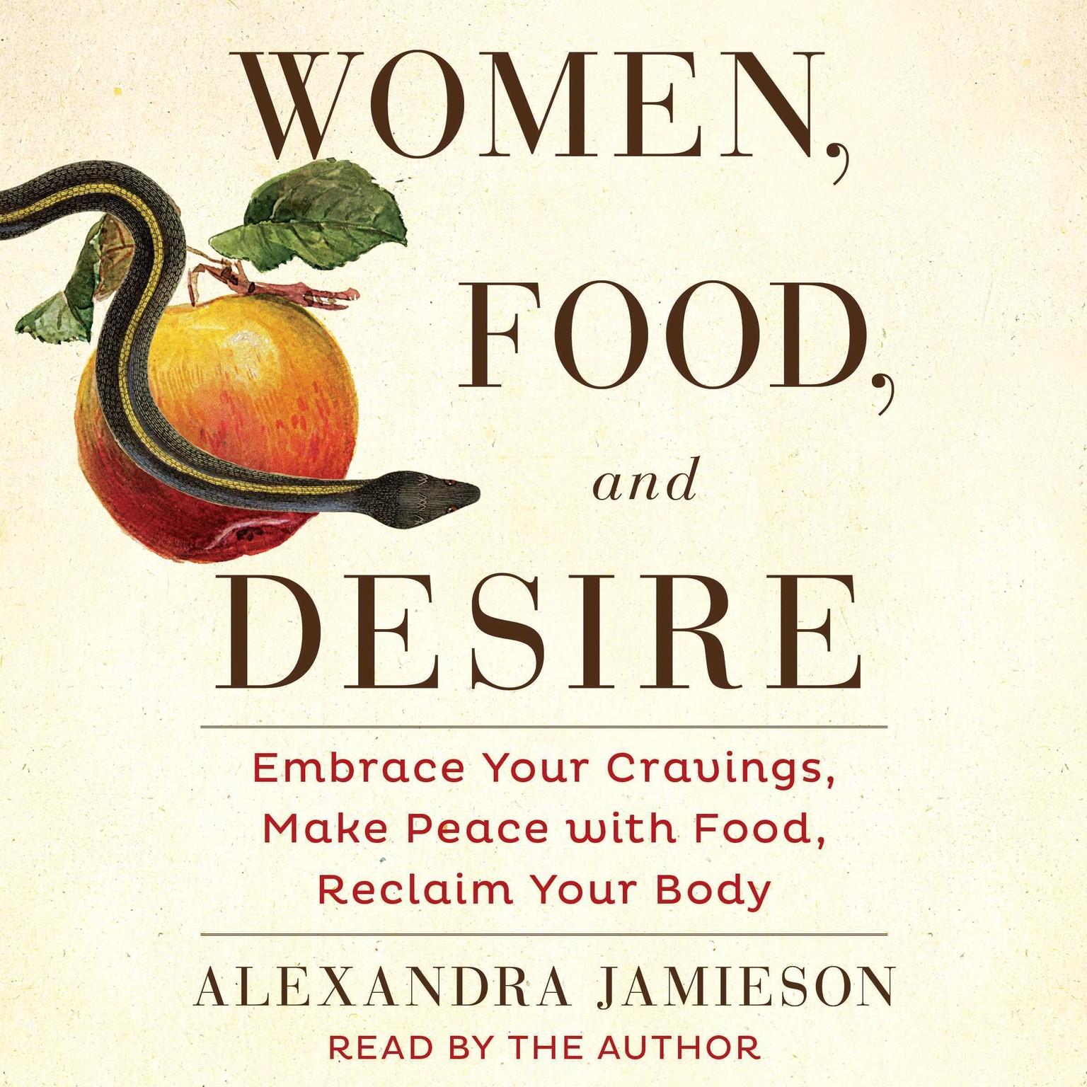 Printable Women, Food, and Desire: Embrace Your Cravings, Make Peace with Food, Reclaim Your Body Audiobook Cover Art
