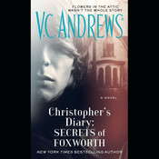 Christophers Diary: Secrets of Foxworth Audiobook, by V. C. Andrews