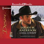 A Real Cowboy Audiobook, by Sarah M. Anderson