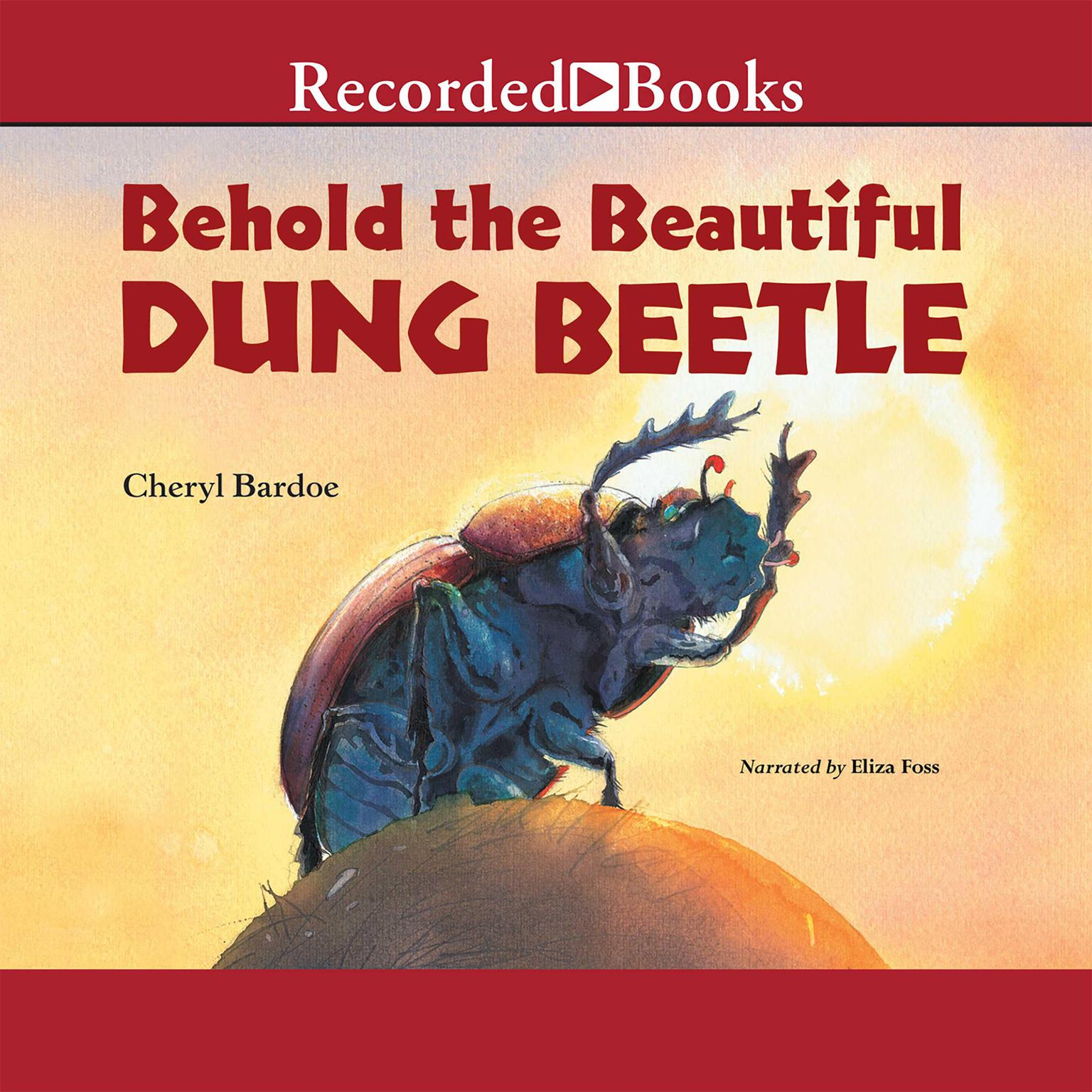 Printable Behold the Beautiful Dung Beetle Audiobook Cover Art