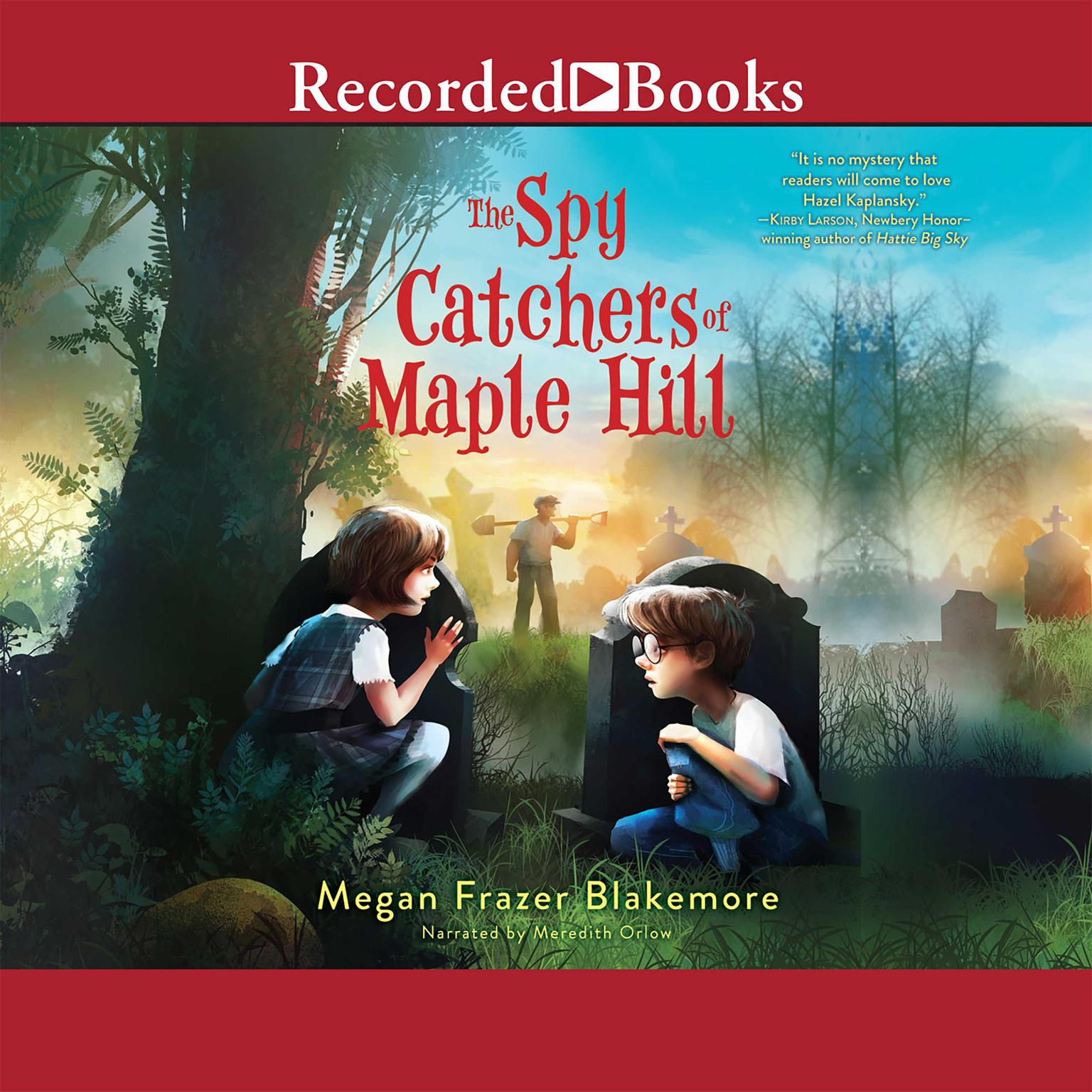Printable The Spy Catchers of Maple Hill Audiobook Cover Art