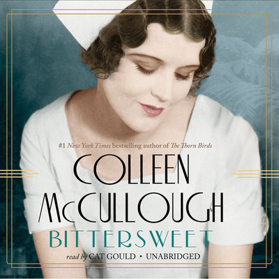Bittersweet Audiobook, by Colleen McCullough