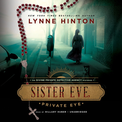 Sister Eve, Private Eye Audiobook, by Lynne Hinton