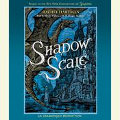 Shadow Scale: A Companion to Seraphina Audiobook, by Rachel Hartman