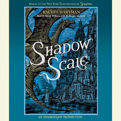 Shadow Scale: A Companion to Seraphina Audiobook, by