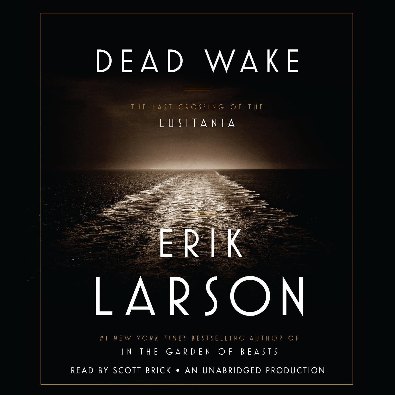 Printable Dead Wake: The Last Crossing of the Lusitania Audiobook Cover Art