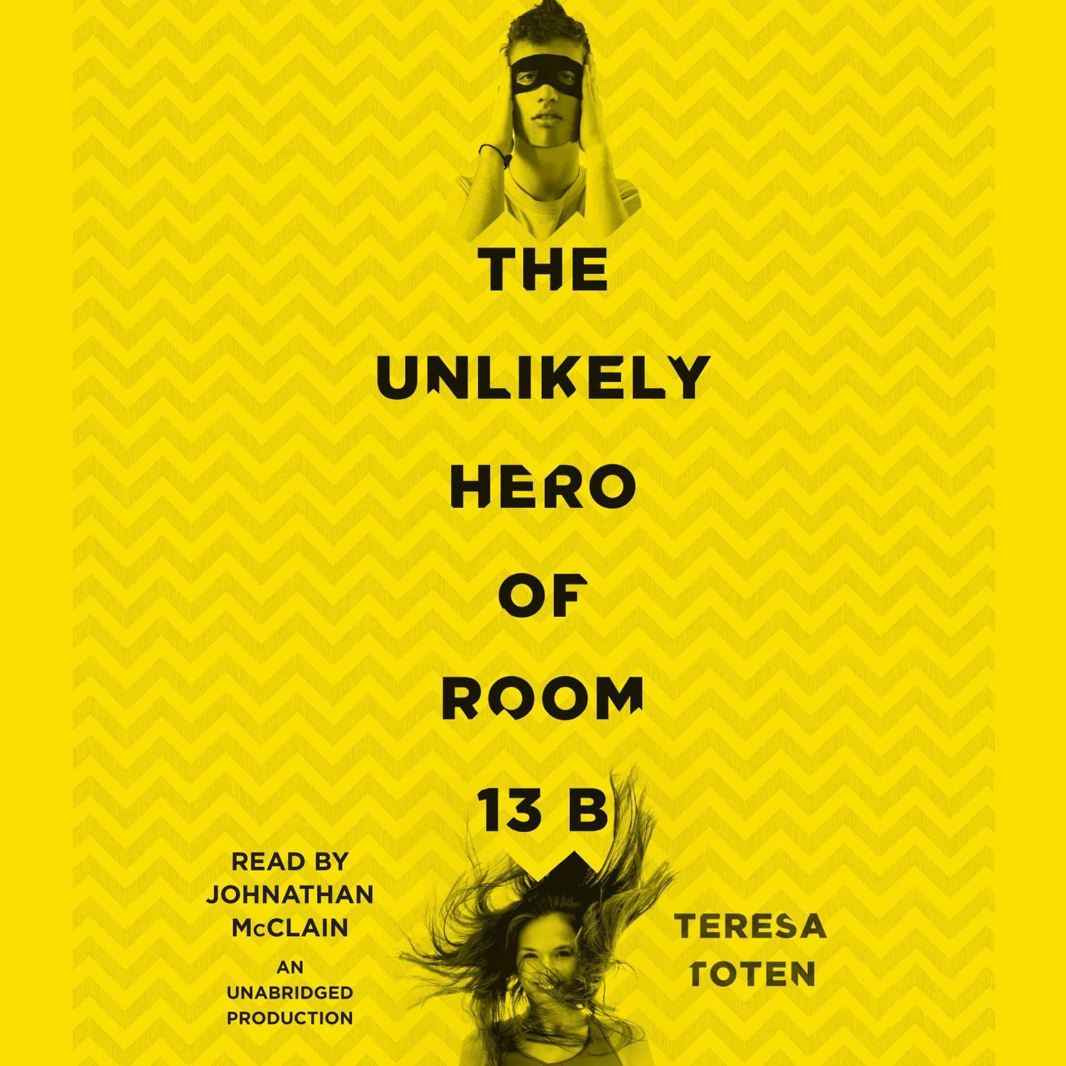 Printable The Unlikely Hero of Room 13B Audiobook Cover Art