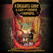 A Dragon's Guide to the Care and Feeding of Humans Audiobook, by Laurence Yep, Joanne Ryder