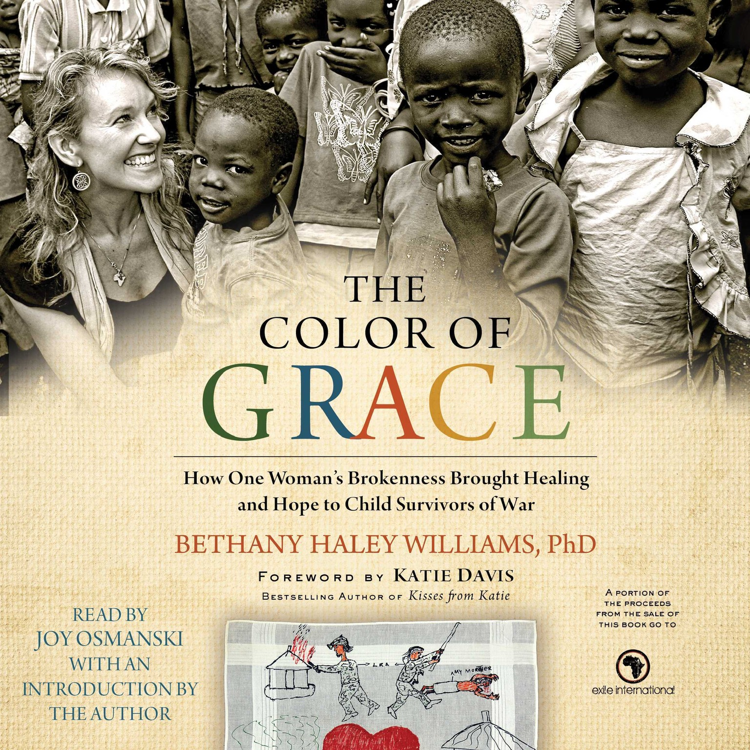 Printable The Color of Grace: How One Woman's Brokenness Brought Healing and Hope to Child Survivors of War Audiobook Cover Art