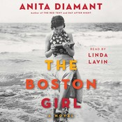 The Boston Girl: A Novel, by Anita Diamant