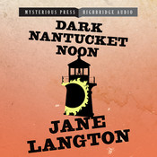 Dark Nantucket Noon: A Homer Kelly Mystery, by Jane Langton