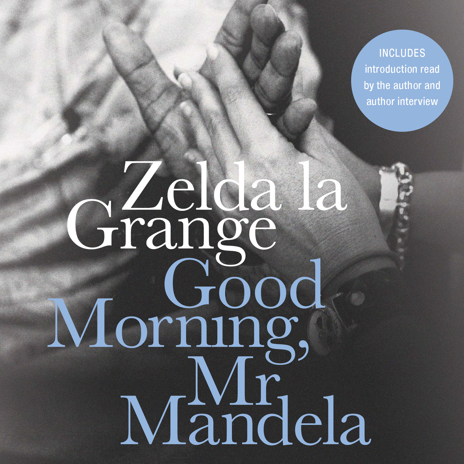 Printable Good Morning, Mr. Mandela: A Memoir Audiobook Cover Art