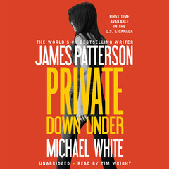 Private Down Under Audiobook, by James Patterson, Michael White