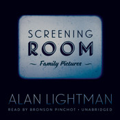 Screening Room: Family Pictures Audiobook, by Alan Lightman