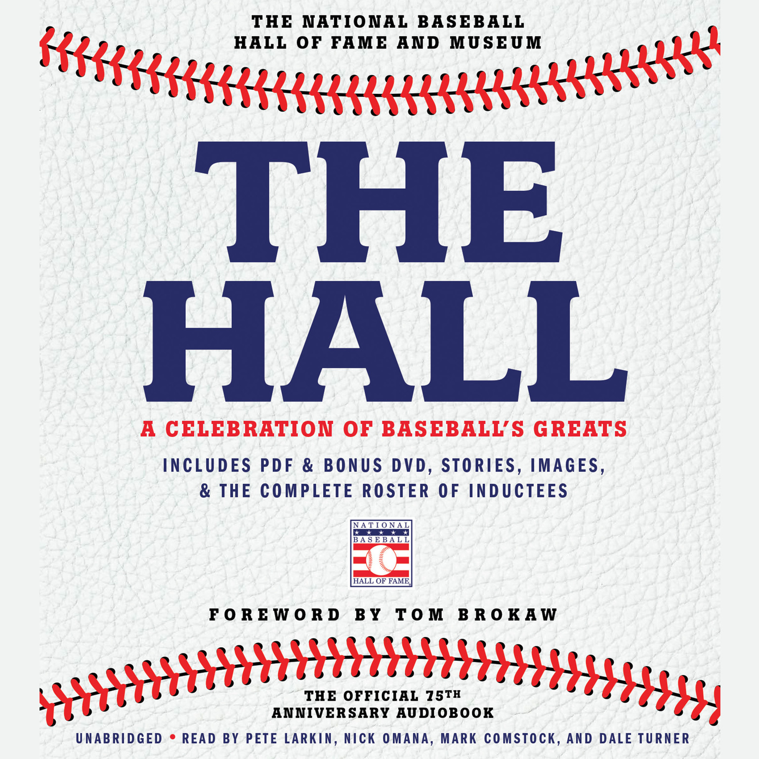 Printable The Hall: A Celebration of Baseball's Greats: In Stories and Images, the Complete Roster of Inductees Audiobook Cover Art