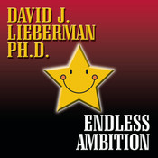 Endless Ambition Audiobook, by David J. Lieberman