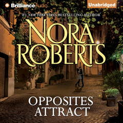 Opposites Attract Audiobook, by Nora Roberts
