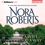 A Will and a Way Audiobook, by Nora Roberts