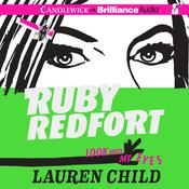 Ruby Redfort Look Into My Eyes, by Lauren Child