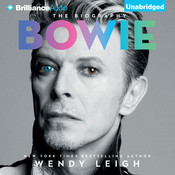 Bowie: The Biography Audiobook, by Wendy Leigh