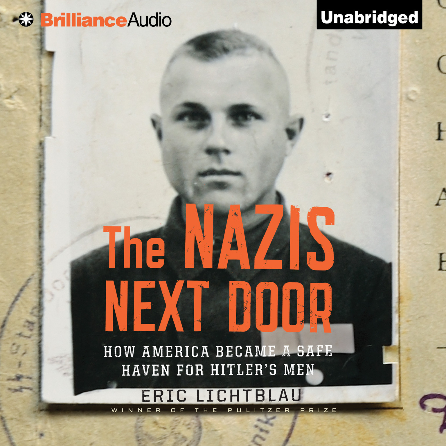 Printable The Nazis Next Door: How America Became a Safe Haven for Hitler's Men Audiobook Cover Art