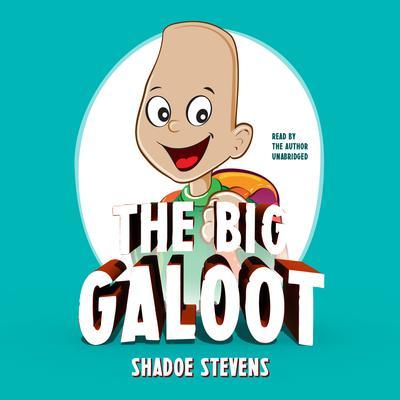 The Big Galoot Audiobook, by Shadoe Stevens