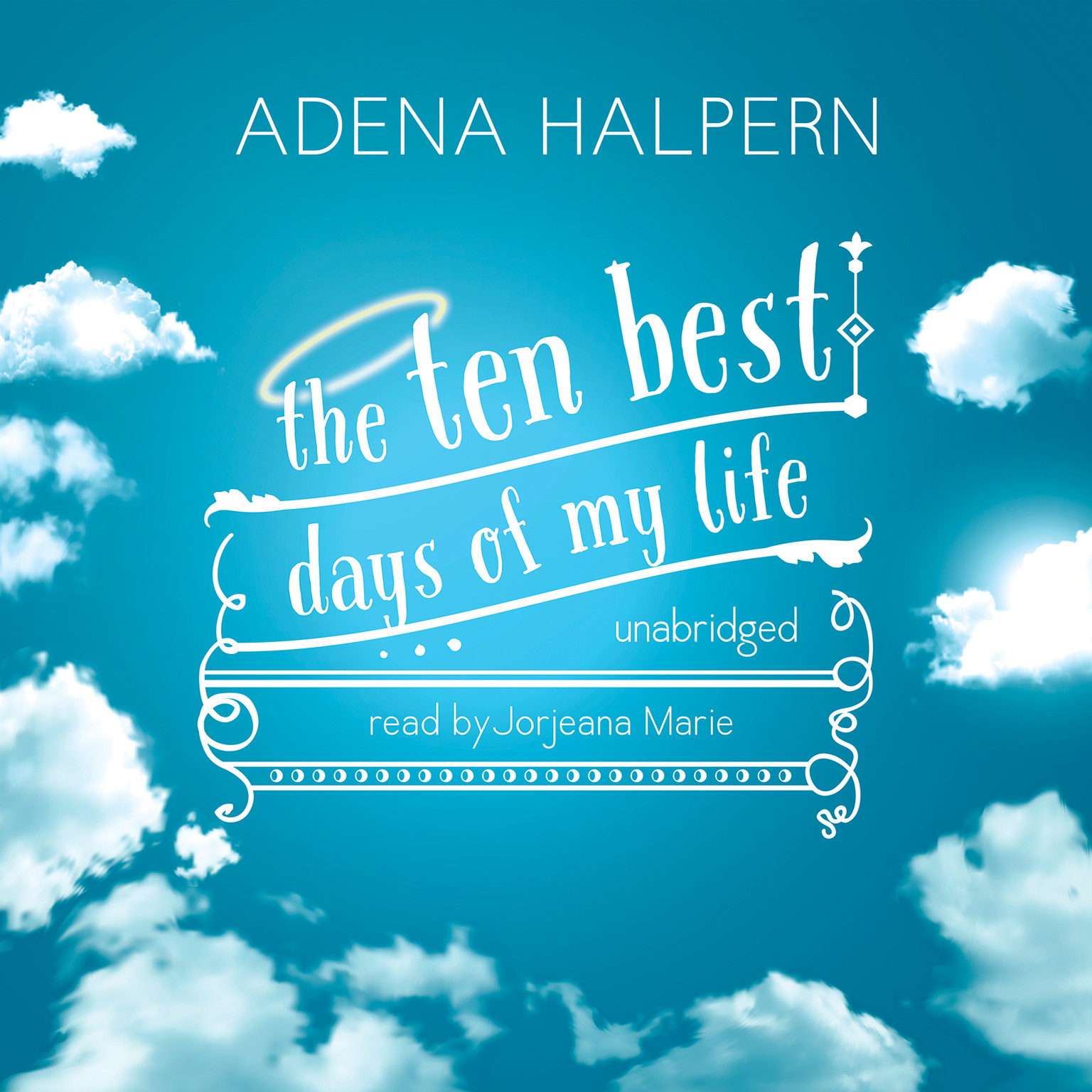 Printable The Ten Best Days of My Life Audiobook Cover Art