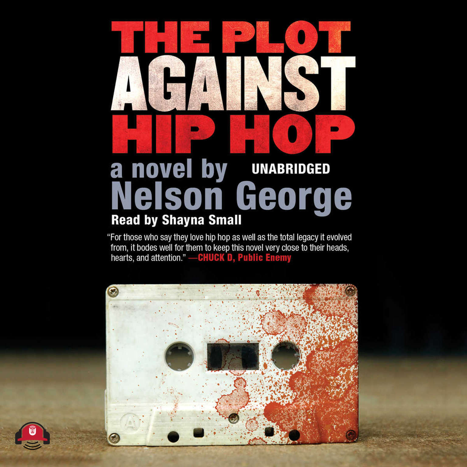 Printable The Plot against Hip Hop: A Novel Audiobook Cover Art