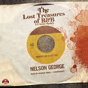 The Lost Treasures of R&B Audiobook, by Nelson George