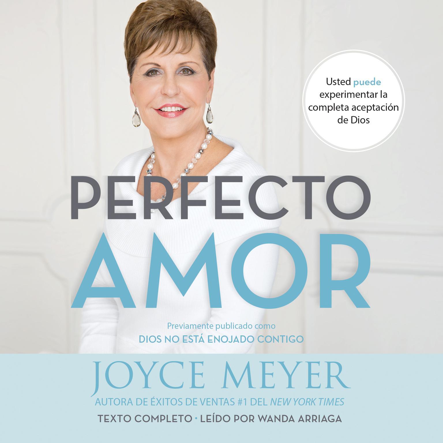 Printable Perfecto amor: Usted puede experimentar la completa aceptación de Dios Audiobook Cover Art