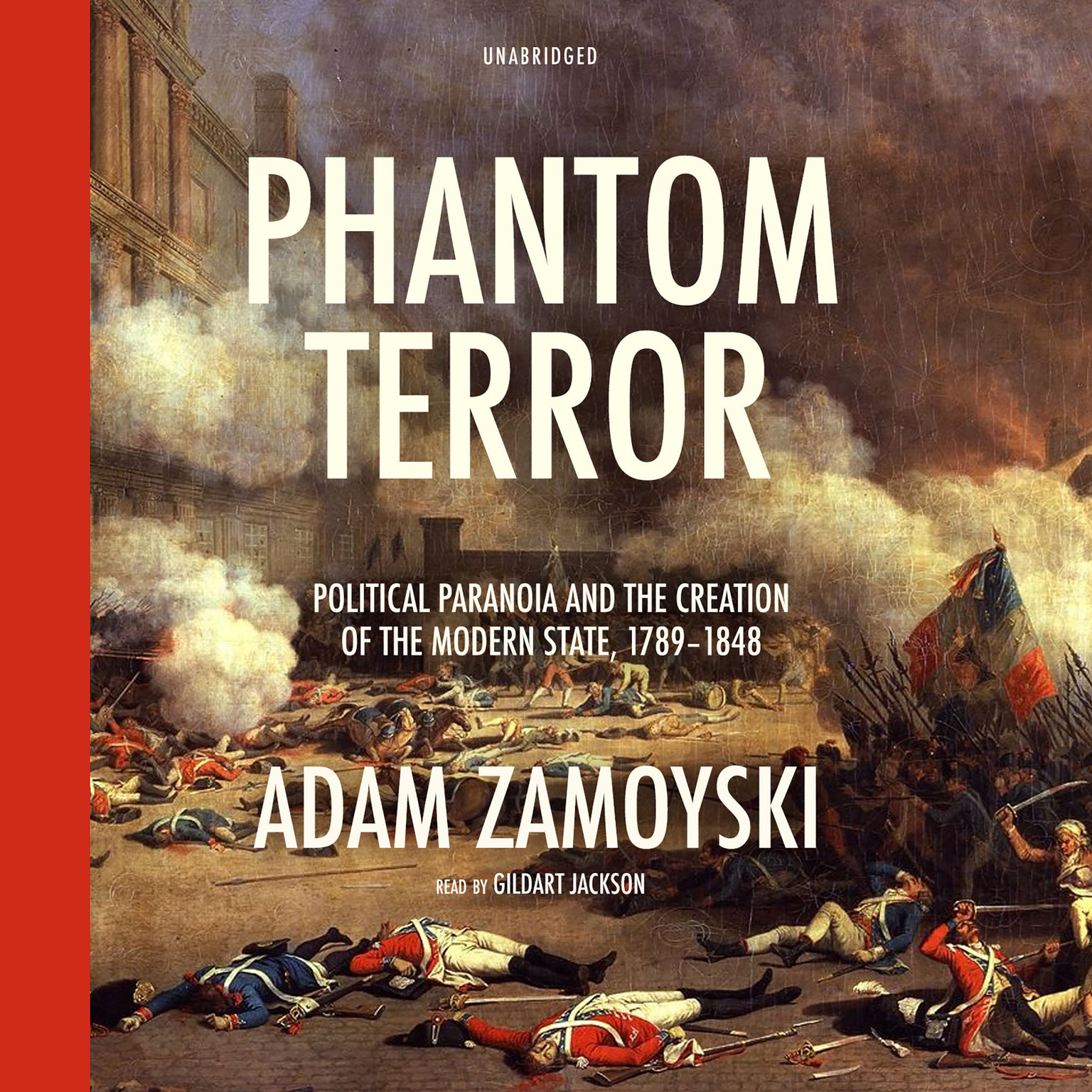 Printable Phantom Terror: Political Paranoia and the Creation of the Modern State, 1789–1848 Audiobook Cover Art