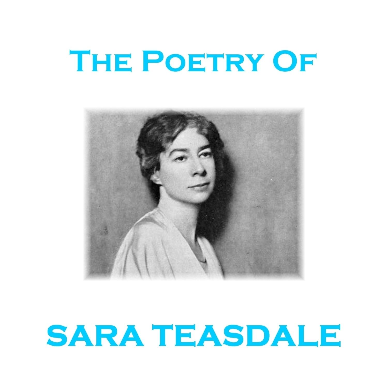 Printable The Poetry of Sara Teasdale Audiobook Cover Art