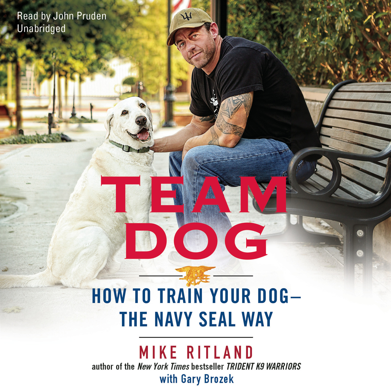 Printable Team Dog: How to Train Your Dog—the Navy SEAL Way Audiobook Cover Art