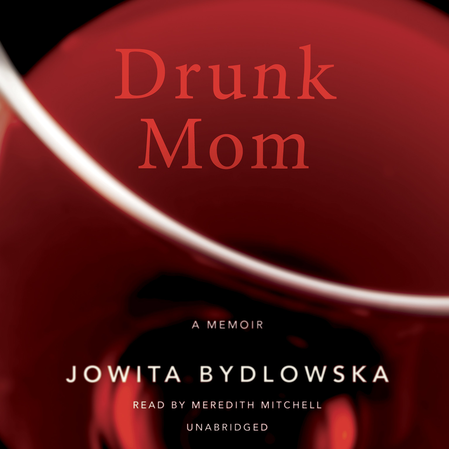 Printable Drunk Mom: A Memoir Audiobook Cover Art