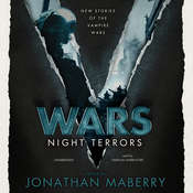 V Wars: Night Terrors: New Stories of the Vampire Wars Audiobook, by Jonathan Maberry, Jonathan Maberry