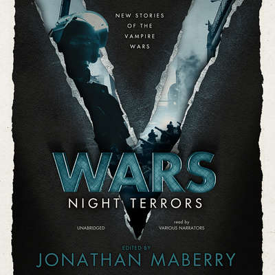 V Wars: Night Terrors: New Stories of the Vampire Wars Audiobook, by Jonathan Maberry