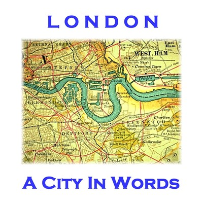 London: A City in Words Audiobook, by various authors