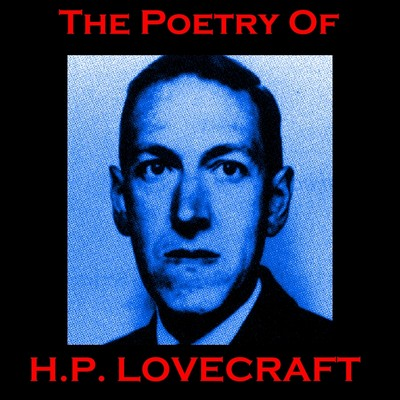 The Poetry of H. P. Lovecraft Audiobook, by H. P. Lovecraft