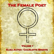 The Female Poet, Vol. 1 Audiobook, by Eliza Acton, Charlotte Brontë