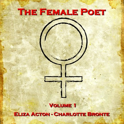 The Female Poet, Vol. 1 Audiobook, by Eliza Acton