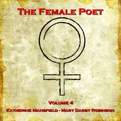 The Female Poet, Vol. 4 Audiobook, by Katherine Mansfield, Mary Darby Robinson