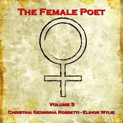 The Female Poet, Vol. 5 Audiobook, by Christina Georgina Rossetti
