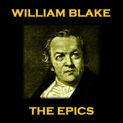 William Blake: The Epics Audiobook, by William Blake
