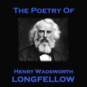The Poetry of Henry Wadsworth Longfellow Audiobook, by Henry Wadsworth Longfellow