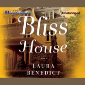Bliss House, by Laura Benedict