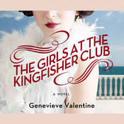 The Girls at the Kingfisher Club, by Genevieve Valentine
