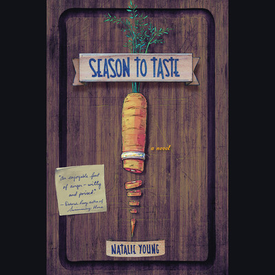 Season to Taste: A Novel Audiobook, by Natalie Young