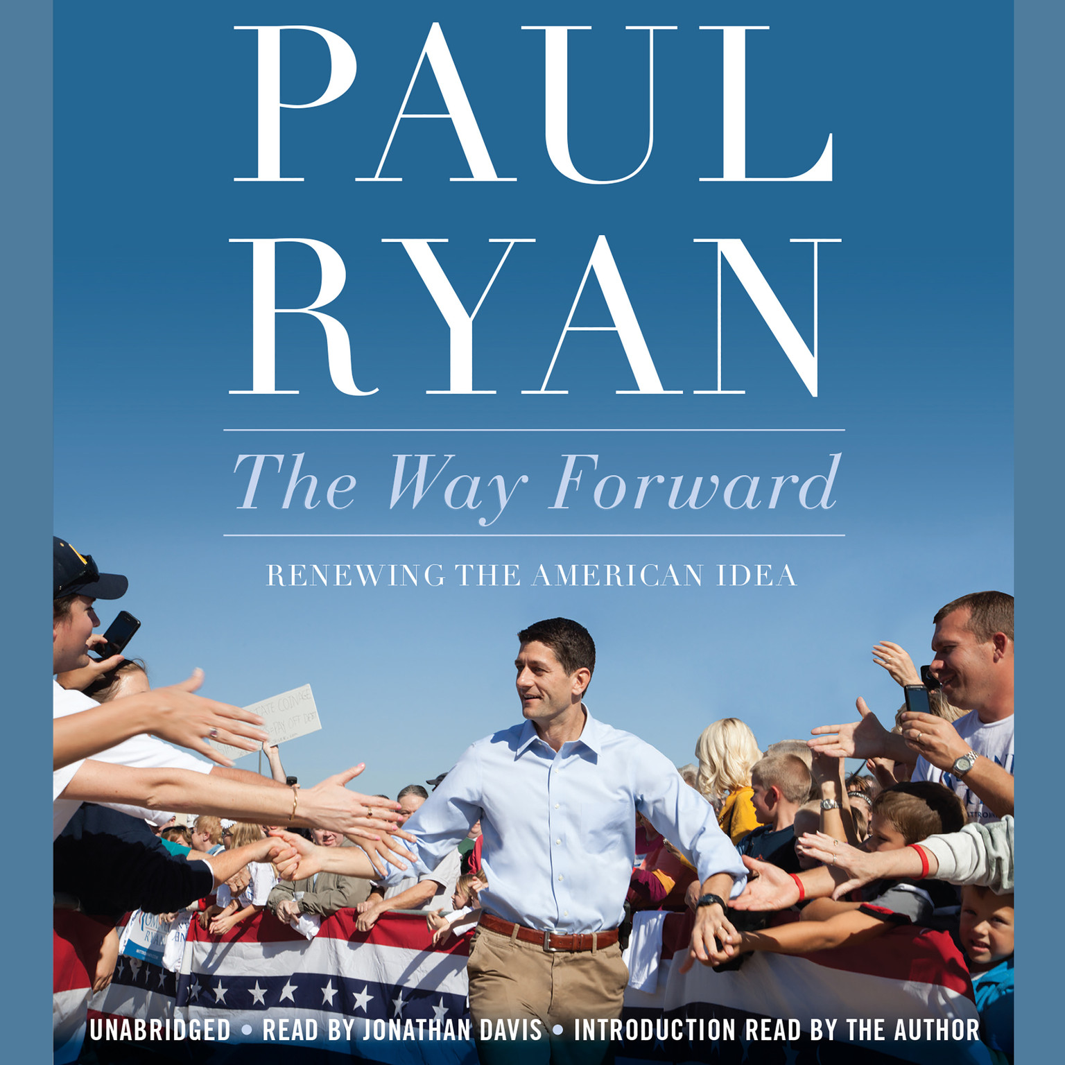Printable The Way Forward: Renewing the American Idea Audiobook Cover Art