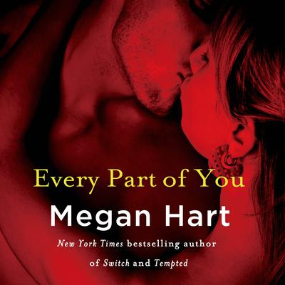 Every Part of You: A Novel Audiobook, by Megan Hart