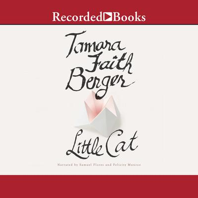 Little Cat Audiobook, by Tamara Faith Berger